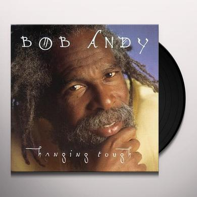 Bob Andy HANGING TOUGH Vinyl Record