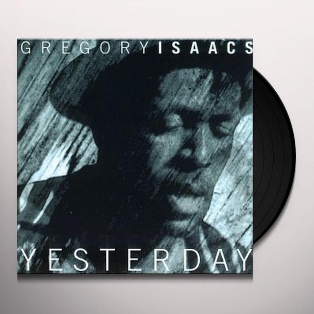 Gregory Isaacs YESTERDAY Vinyl Record
