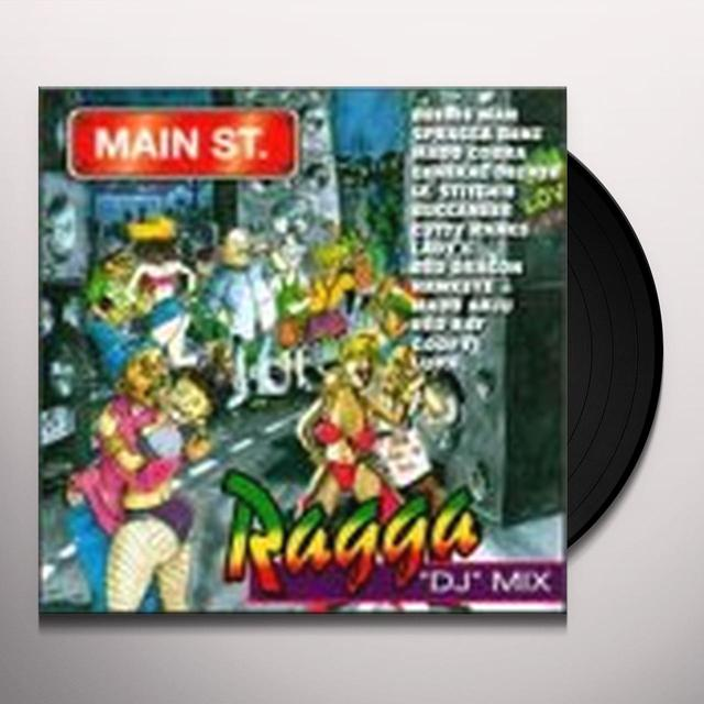 MAIN STREET: RAGGA DJ MIX / VARIOUS Vinyl Record