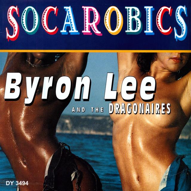 Byron Lee & The Dragonaires SOCAROBICS Vinyl Record