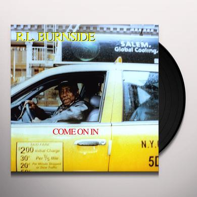 R.L. Burnside COME ON IN Vinyl Record