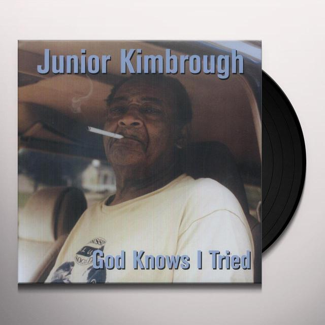 Junior Kimbrough GOD KNOWS I TRIED Vinyl Record