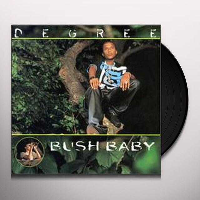 Degree BUSH BABY Vinyl Record