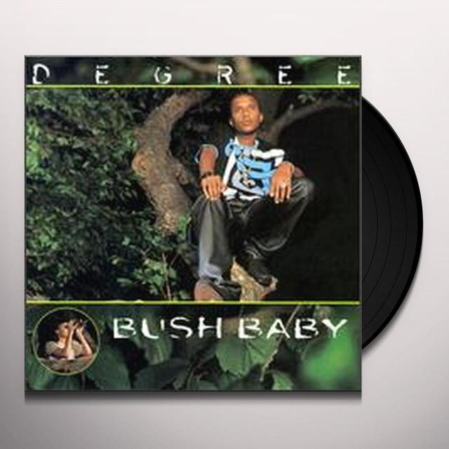 Degree BUSH BABY Vinyl Record
