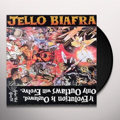 Jello Biafra IF EVOLUTION IS OUTLAWED ONLY OUTLAWS WILL EVOLVE Vinyl Record