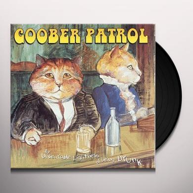 Goober Patrol UNBEARABLE LIGHTNESS OF BEING DRUNK Vinyl Record