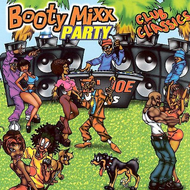 BOOTY MIXX PARTY: CLUB CLASSICS / VARIOUS Vinyl Record - Clean