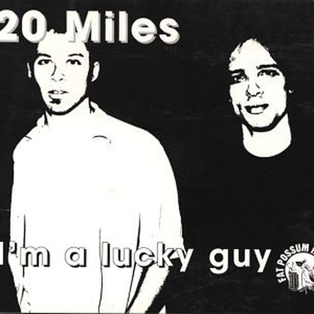 20 Miles I'M A LUCKY GUY Vinyl Record