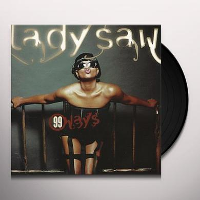 Lady Saw 99 WAYS Vinyl Record