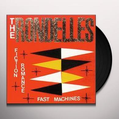 Rondelles FICTION ROMANCE FAST MACHINES Vinyl Record
