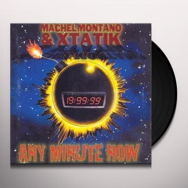 Machel Montano & Xtatik ANY MINUTE NOW Vinyl Record