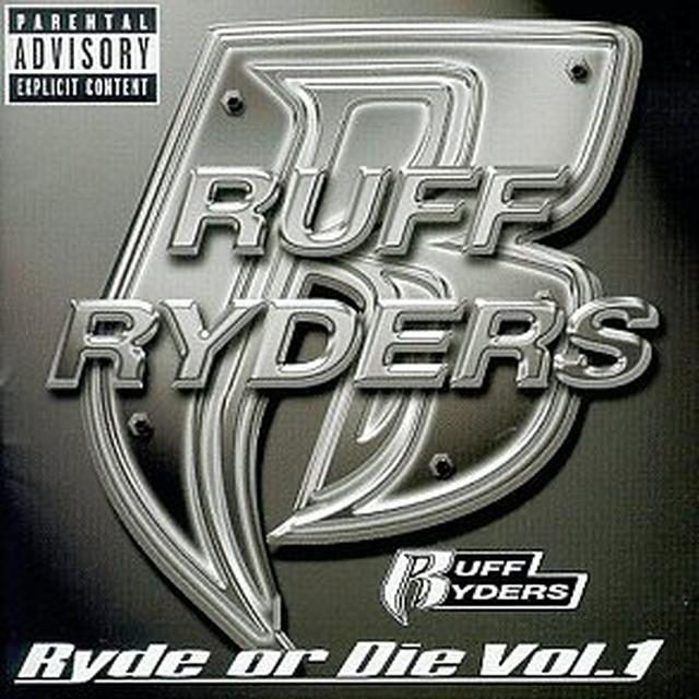 Ruff Ryders RYDE OR DIE COMPILATION 1 (Vinyl)