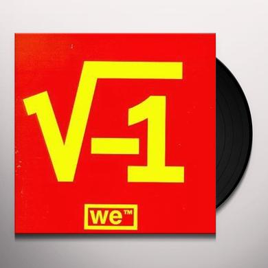We SQUARE ROOT OF MINUS ONE Vinyl Record