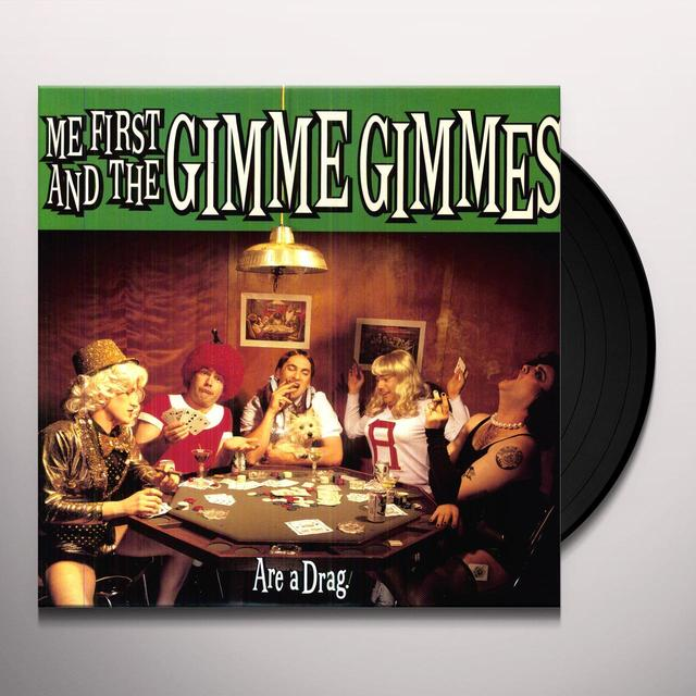 Me First and the Gimme Gimmes ARE A DRAG Vinyl Record