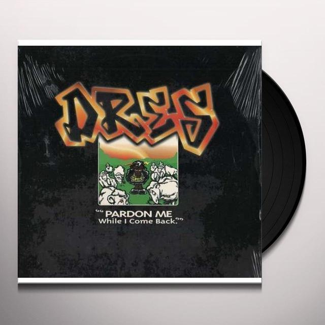 Dres PARDON ME Vinyl Record