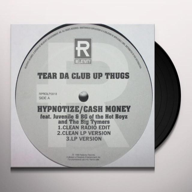 Tear Da Club Up Thugs HYPNOTIZE CASH MONEY / WHO THE CRUNKEST Vinyl Record