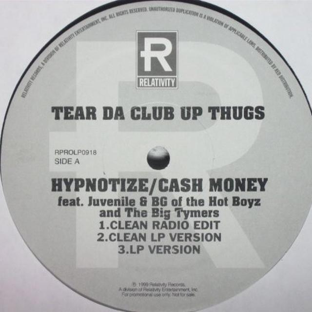 Tear Da Club Up Thugs HYPNOTIZE CASH MONEY / WHO THE CRUNKEST Vinyl Record
