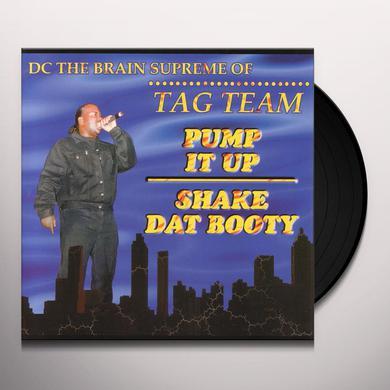 Dc The Brain Supreme PUMP IT UP / SHAKE DAT BOOTY Vinyl Record