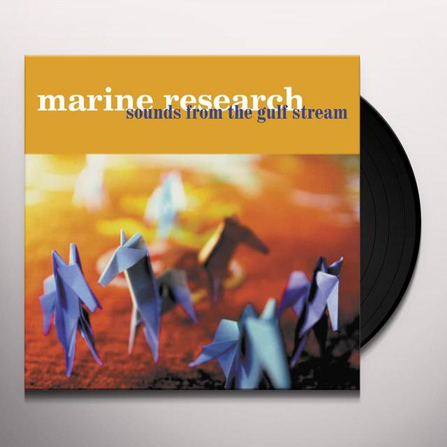 Marine Research SOUNDS FROM GULF STREAM Vinyl Record