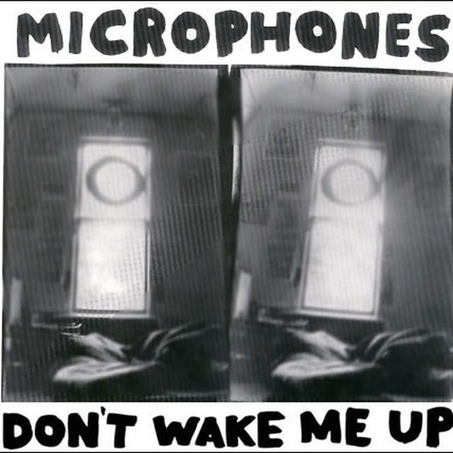 MICROPHONES DON'T WAKE ME UP (Vinyl)
