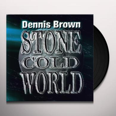 BROWN,DENNIS / STONE COLD WORLD Vinyl Record