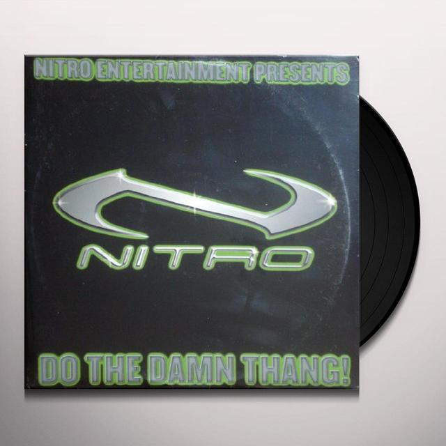 Nitro DO THE DAMN THING (X4) / WATCH YOUR GIRL (X3) Vinyl Record