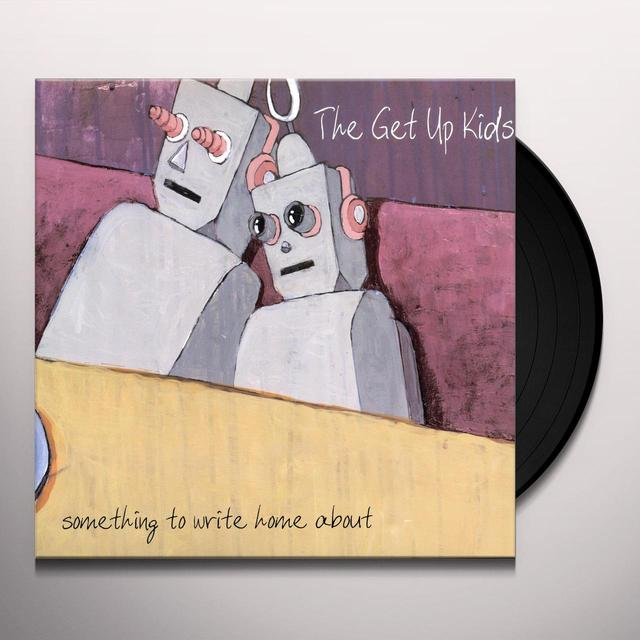 The Get Up Kids SOMETHING TO WRITE HOME ABOUT Vinyl Record - Gatefold Sleeve