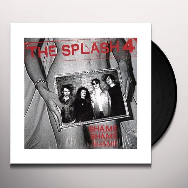 Splash Four SHAME SHAME SHAME Vinyl Record