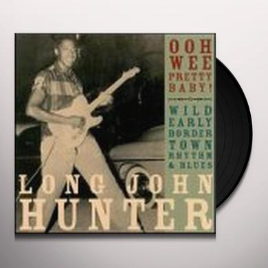 Long John Hunter OOH WEE PRETTY BABY Vinyl Record