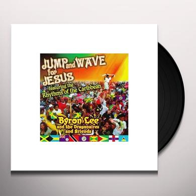 Byron Lee & The Dragonaires JUMP & WAVE FOR JESUS Vinyl Record