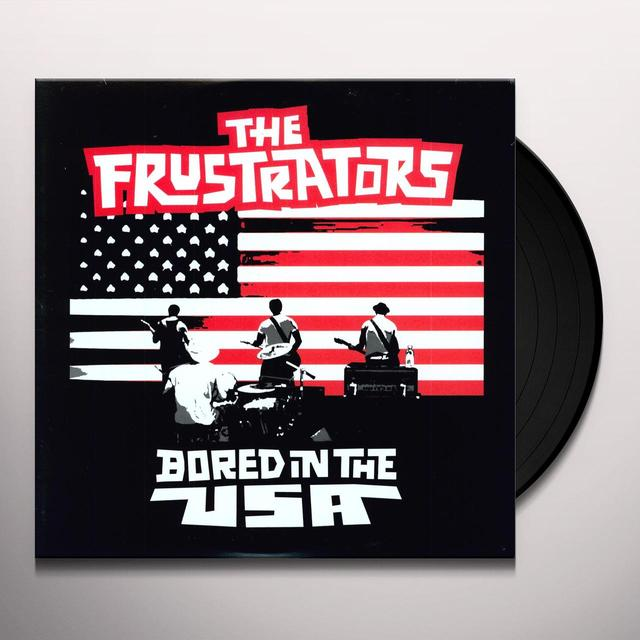 Frustrators BORED IN THE USA (EP) Vinyl Record