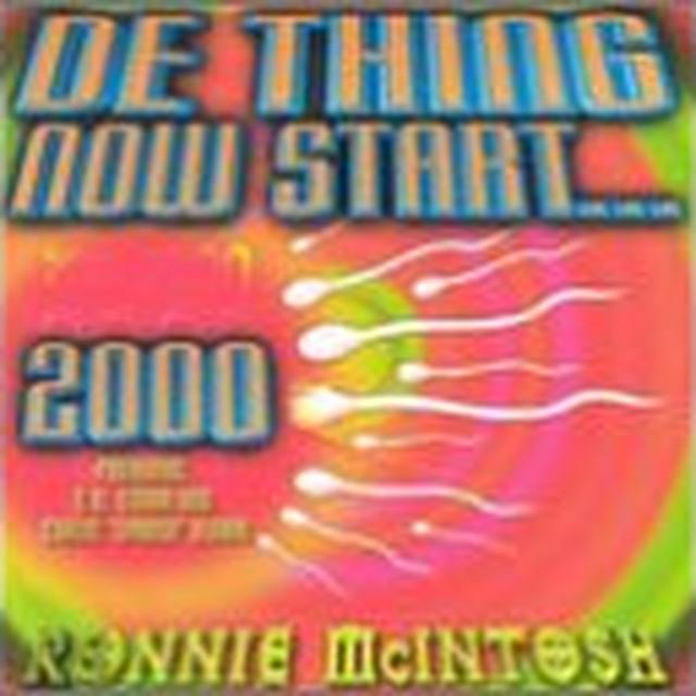 Ronnie Mcintosh DE THING NOW START 2000 Vinyl Record