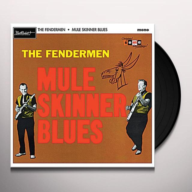 Fendermen MULE SKINNER BLUES Vinyl Record
