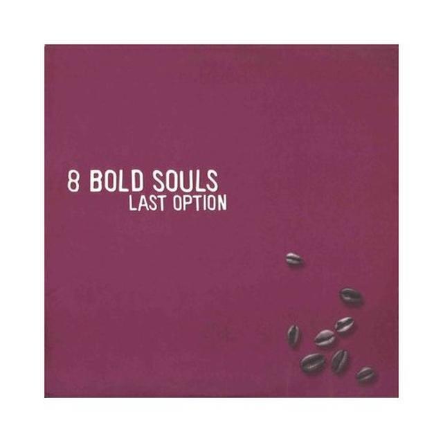 8 Bold Souls LAST OPINION Vinyl Record