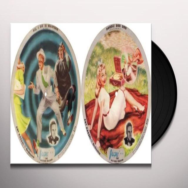 Art Kassel ALL I DO IS WANTCHA / DOODLE DOO DOO (PICTURE DISC Vinyl Record
