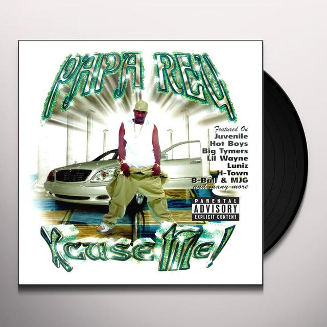 Papa Reu XCUSE ME Vinyl Record