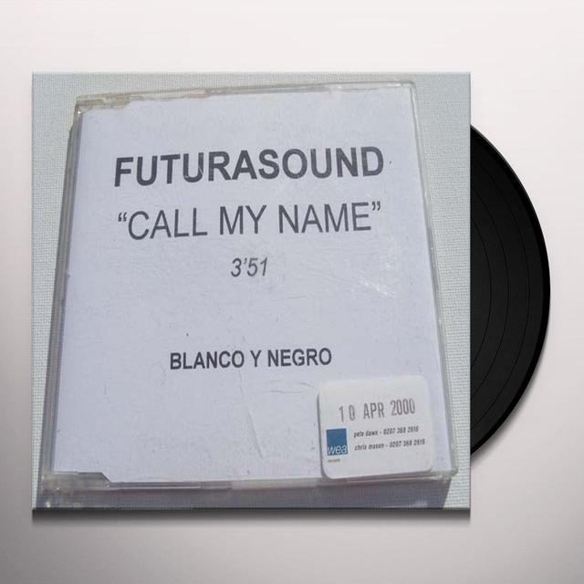 Futura Sound CALL MY NAME Vinyl Record