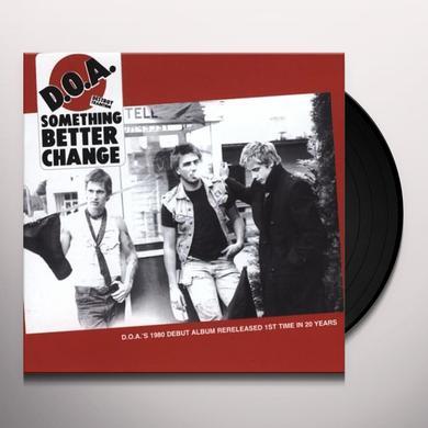 Doa SOMETHING BETTER CHANGE Vinyl Record