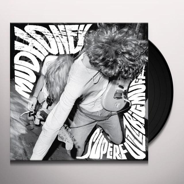 Mudhoney SUPERFUZZ BIGMUFF Vinyl Record