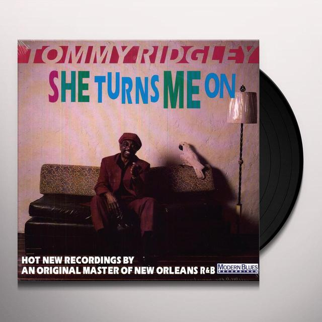 Tommy Ridgley SHE TURNS ME ON Vinyl Record