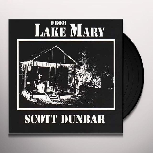 Scott Dunbar FROM LAKE MARY Vinyl Record