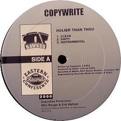 Copywrite HOLIER THAN THOU Vinyl Record