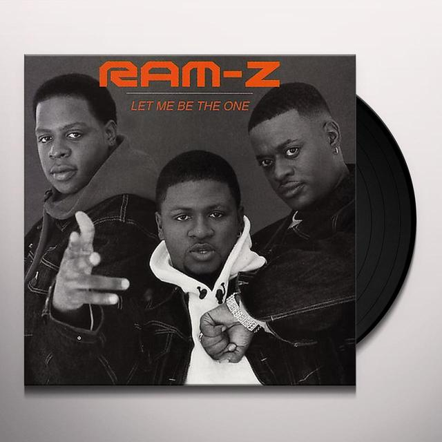 Ram-Z LET ME BE THE ONE Vinyl Record