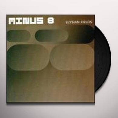 Minus 8 ELYSIAN FIELDS Vinyl Record