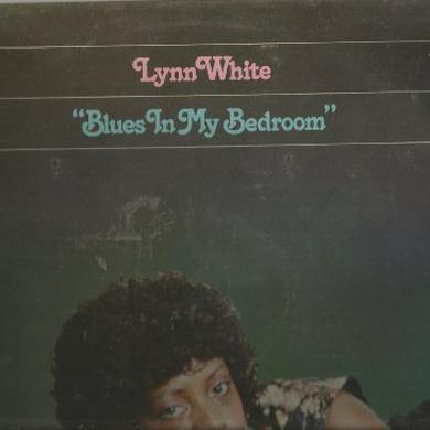 Lynn White BLUES IN MY BED ROOM Vinyl Record