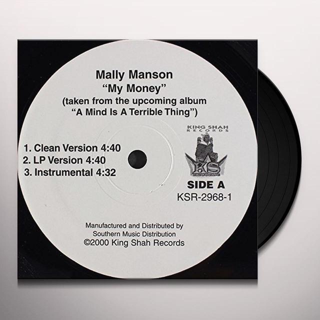 Manson Mally MY MONEY B/W ANYBODY CAN GET IT Vinyl Record
