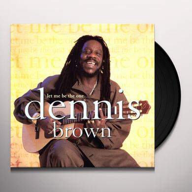 Dennis Brown LET ME BE THE ONE Vinyl Record