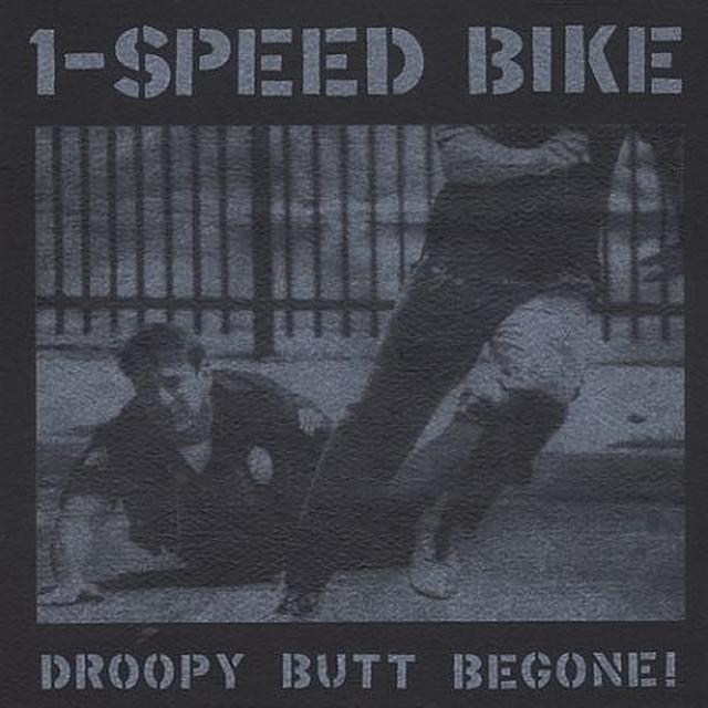 1-Speed Bike DROOPY BUTT BEGONE Vinyl Record