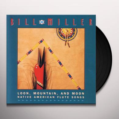 Bill Miller LOON MOUNTAIN & MOON Vinyl Record