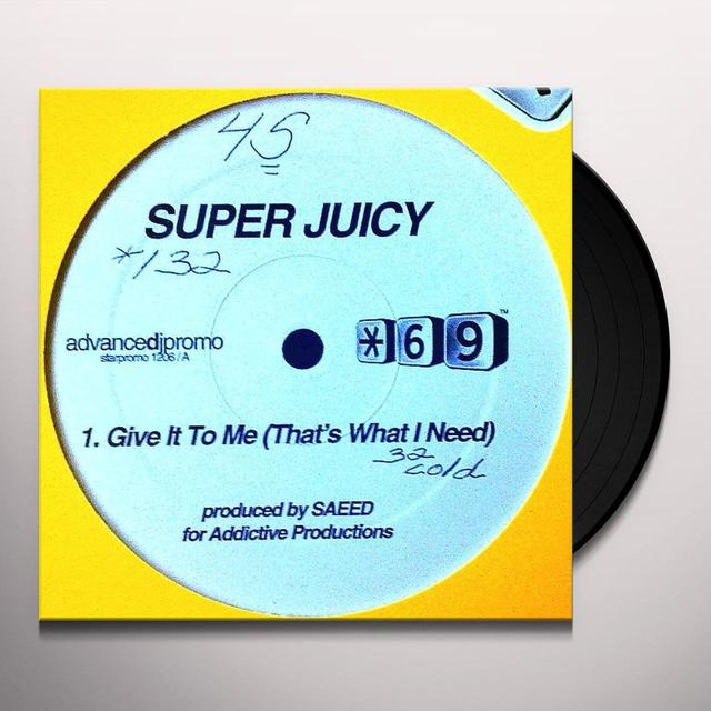 Superjuicy GIVE IT TO ME Vinyl Record